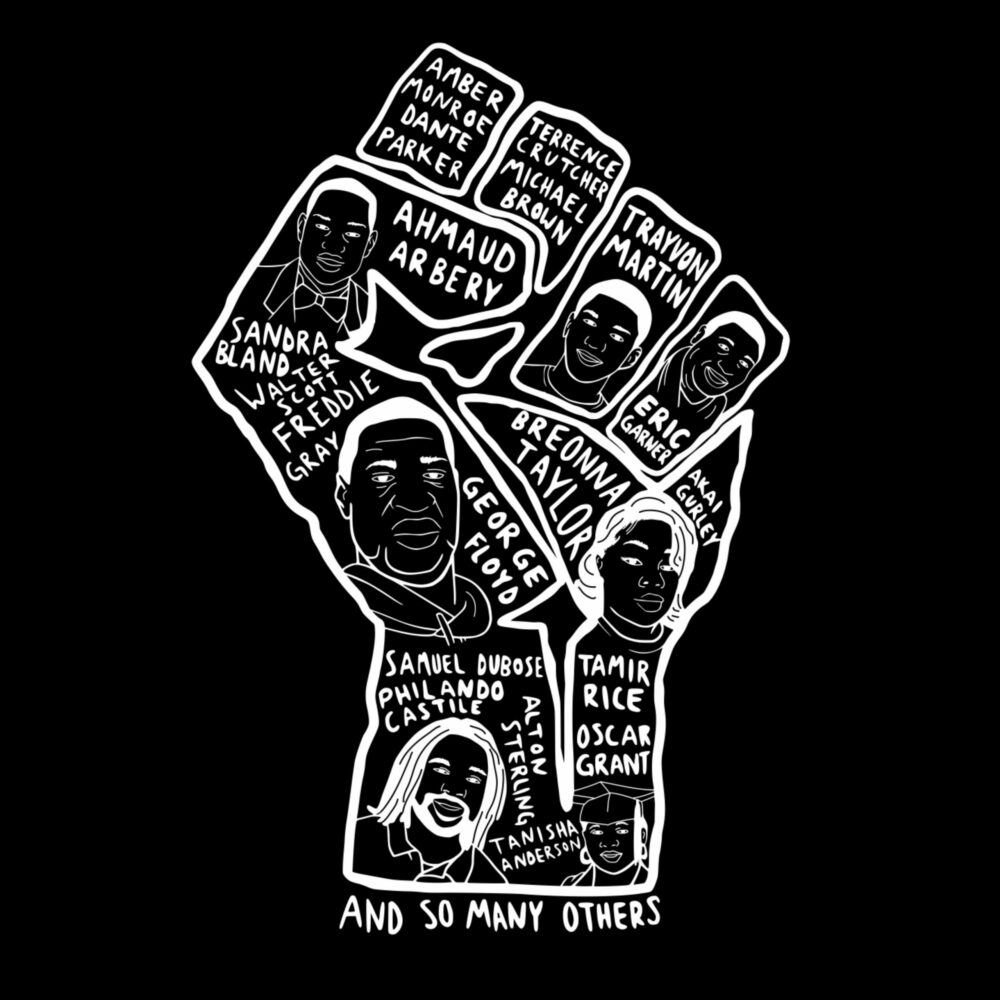 Back of t-shirt is a fist and the names and likeness of Black people killed by police